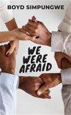 We Were Afraid (eBook, ePUB)