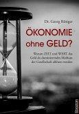 Ökonomie ohne Geld? (eBook, ePUB)