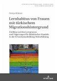 Lernhabitus von Frauen mit tuerkischem Migrationshintergrund (eBook, ePUB)