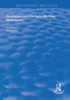 Developments in the Baltic Maritime Marketplace (eBook, PDF)