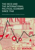 The OECD and the International Political Economy Since 1948