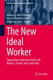 The New Ideal Worker