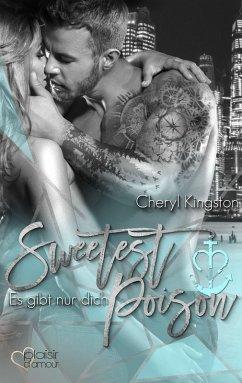 Sweetest Poison: Es gibt nur dich / Safe Harbor Bd.3