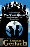 The Talk Show (The Devil With the Three Golden Hairs) (eBook, ePUB)