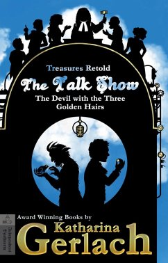 The Talk Show (The Devil With the Three Golden Hairs) (eBook, ePUB) - Gerlach, Katharina