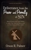 Deliverance from the Power and Penalty of Sin: Biblical Answers for Those Willing to Admit That They Are Sinners and yet Truly Desire to Follow Christ (eBook, ePUB)