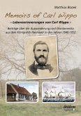 Memoirs of Carl Wippo. Lebenserinnerungen von Carl Wippo (eBook, ePUB)