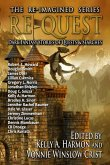 Re-Quest: Dark Fantasy Stories of Quests & Searches (The Re-Imagined Series, #3) (eBook, ePUB)