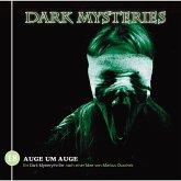 Dark Mysteries, Folge 18: Auge um Auge (MP3-Download)