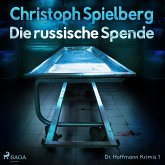 Die russische Spende (Dr. Hoffmann Krimis 1) (MP3-Download)