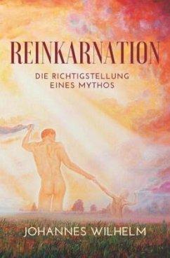 Reinkarnation - Wilhelm, Johannes