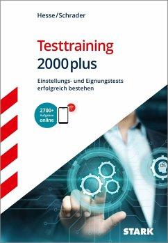 Hesse/Schrader: Testtraining 2000plus - Hesse, Jürgen; Schrader, Hans-Christian
