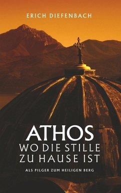 Athos - wo die Stille zu Hause ist