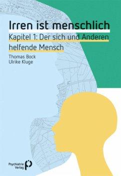 Irren ist menschlich Kapitel 1 - Bock, Thomas; Kluge, Ulrike