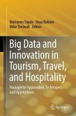 Big Data and Innovation in Tourism, Travel, and Hospitality