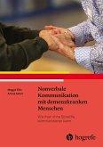 Nonverbale Kommunikation mit demenzkranken Menschen