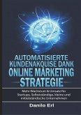 Automatisierte Kundenakquise Dank Online Marketing Strategie
