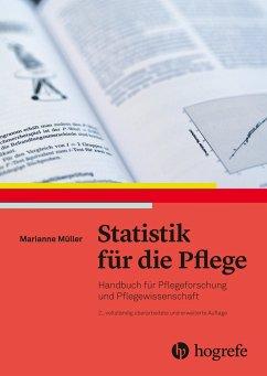 Statistik für die Pflege - Müller, Marianne