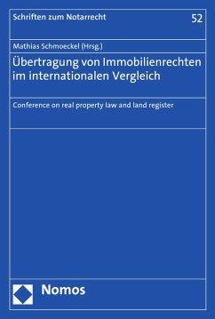 Übertragung von Immobilienrechten im internationalen Vergleich (eBook, PDF)