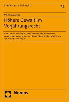 Höhere Gewalt im Verjährungsrecht (eBook, PDF) - Alpes, Morten J.