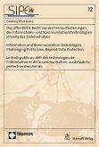 Das öffentliche Recht vor den Herausforderungen der Informations- und Kommunikationstechnologien jenseits des Datenschutzes   Information and Communication Technologies Challenging Public Law, Beyond Data Protection   Le droit public au défi des technolo (eBook, PDF)