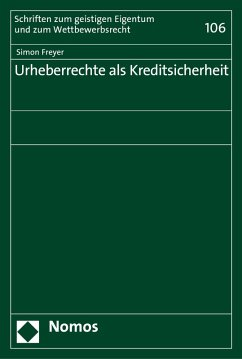 Urheberrechte als Kreditsicherheit (eBook, PDF) - Freyer, Simon