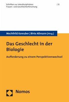 Das Geschlecht in der Biologie (eBook, PDF)