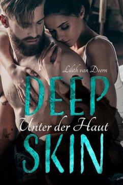 Deep Skin - Unter der Haut