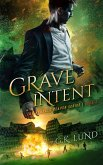 Grave Intent (The Ashdale Reaper Series, #2) (eBook, ePUB)