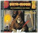 Kathedrale des Todes / Geister-Schocker Bd.82 (Audio-CD)