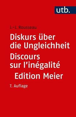 Diskurs über die Ungleichheit Discours sur l'inégalité - Rousseau, Jean-Jacques