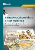 Deutsches Kaiserreich und Erster Weltkrieg
