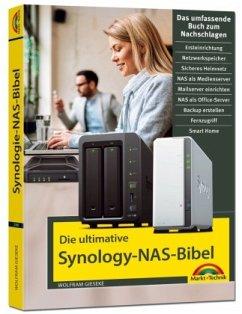 Die ultimative Synology NAS Bibel - Das Praxisbuch - mit vielen Insider Tipps und Tricks - komplett in Farbe - Gieseke, Wolfram