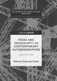 Food and Masculinity in Contemporary Autobiographies