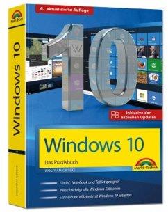 Windows 10 Praxisbuch inkl. der aktuellen Updates von 2019 - Gieseke, Wolfram