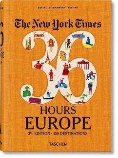 NYT. 36 Hours. Europa. 3. Auflage