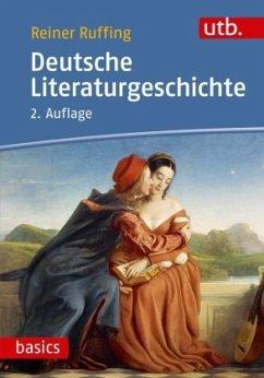 Deutsche Literaturgeschichte - Ruffing, Reiner