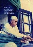 Sheikh Mohammad Abdullah's Reflections on Kashmir