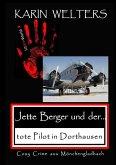 Jette Berger und der tote Pilot in Dorthausen