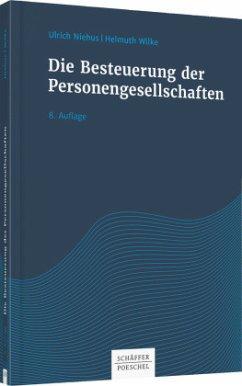 Die Besteuerung der Personengesellschaften - Niehus, Ulrich; Wilke, Helmuth