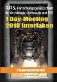 Tagungsband zum One-Day-Meeting der Forschungsgesellschaft für Archäologie, Astronautik und SETI in Interlaken 2018