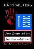 Jette Berger und der Autobahn-Mörder
