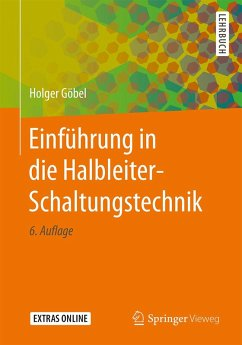 Einführung in die Halbleiter-Schaltungstechnik (eBook, PDF) - Göbel, Holger