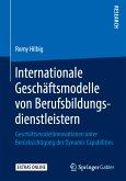 Internationale Geschäftsmodelle von Berufsbildungsdienstleistern (eBook, PDF)