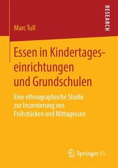 Essen in Kindertageseinrichtungen und Grundschulen (eBook, PDF) - Tull, Marc