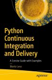 Python Continuous Integration and Delivery (eBook, PDF)