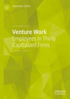 Venture Work (eBook, PDF) - Styhre, Alexander