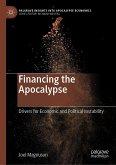 Financing the Apocalypse (eBook, PDF)