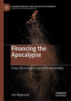 Financing the Apocalypse (eBook, PDF) - Magnuson, Joel