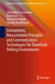 Instruments, Measurement Principles and Communication Technologies for Downhole Drilling Environments (eBook, PDF)